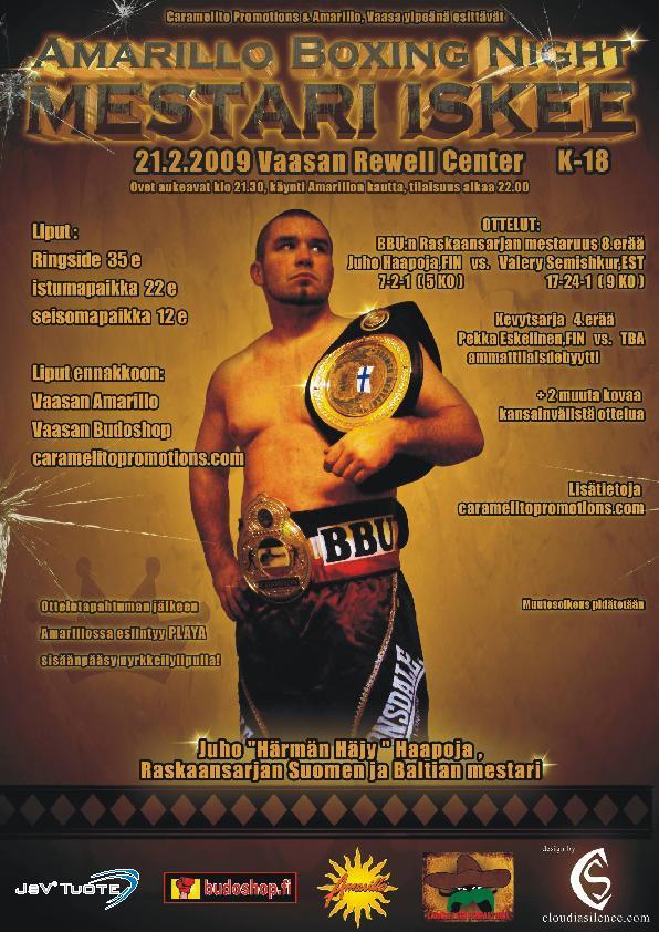 Ottelujuliste: Amarillo Boxing Night - Mestari iskee, Vaasa 21.2.2009